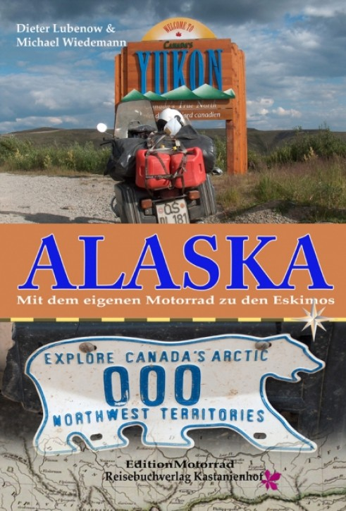 ALASKA - Dieter Lubenow, Michael Wiedemann