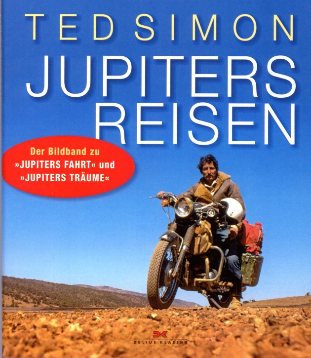 Jupiters Reisen - Bildband von Ted Simon