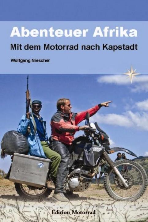 Abenteuer Afrika - Wolfgang Niescher
