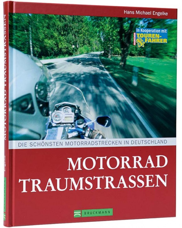 Motorrad Traumstrassen von H. M. Engelke