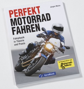Perfekt Motorradfahren - Jürgen Mainx