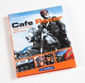 Cafe Racer: Speed and Bikes and Rock'n'Roll