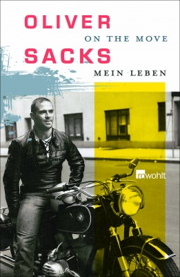 Oliver Sacks - On the Move